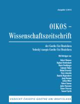 Oikos - Wissenschaftliche Zeitschrift der Goethe Uni Bratislava